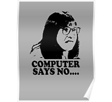 Computer Says No Little Britain T Shirt Poster