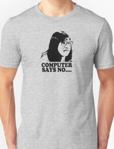 Computer Says No Little Britain T Shirt T-Shirt