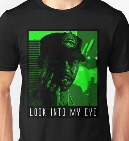 Look Into My Eye Unisex T-Shirt