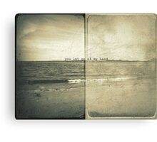 you let go of my hand... Canvas Print