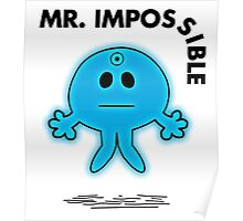 Dr Manhattan - Mr Impossible Poster