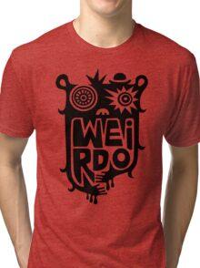 Big weirdo - on light colors Tri-blend T-Shirt