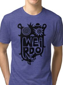 Big weirdo - on light colors Tri-blend T-Shirt
