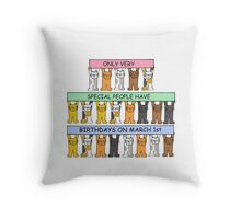 March 1st Birthday waith cats. Throw Pillow