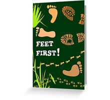 Feet First Greeting Card