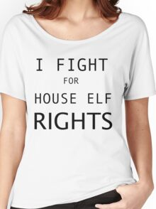 HOUSE ELF RIGHTS Women's Relaxed Fit T-Shirt