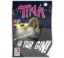 Tina On the Run (Posters & Prints) Poster