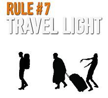 RULE #7 TRAVEL LIGHT Photographic Print