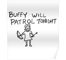 Buffy Will Patrol Tonight Poster