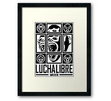 LUCHALIBRE MEXICO Framed Print
