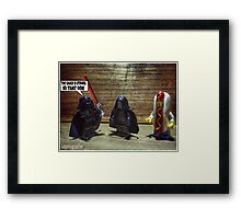 The sauce is strong Framed Print