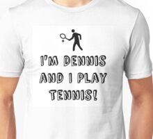 Dennis the Tennis Unisex T-Shirt