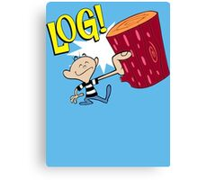 Log! Canvas Print