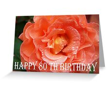 80th Birthday Rose Greeting Card