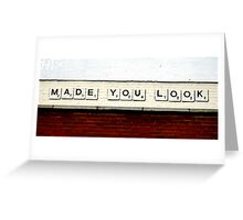 Made You Look Greeting Card