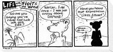 Life with Figit and the Weed. #42.Daphne. by John Sunderland