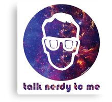 NERDY TALK ― for him Canvas Print