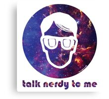 NERDY TALK ― for her Canvas Print
