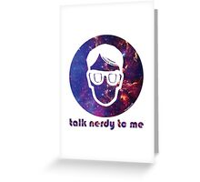 NERDY TALK ― for her Greeting Card