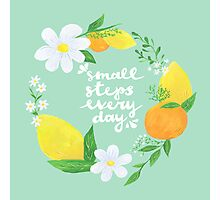 Small Steps Every Day Photographic Print