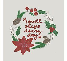 Small Steps Every Day - Winter Photographic Print