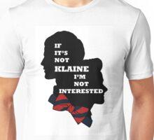 If it's not Klaine I'm not interested. Unisex T-Shirt