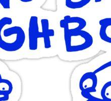 Two Bad Neighbors Sticker
