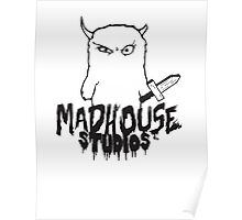 Madhouse Studios Graphics Poster
