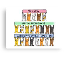 Cats celebrating birthday on September 2nd. Canvas Print