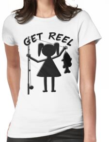 GET REEL GIRL T-Shirt