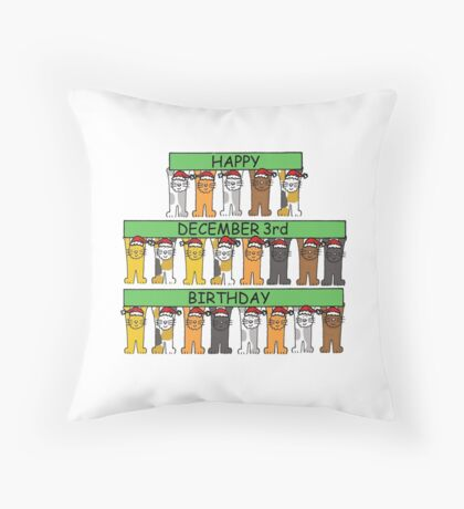 Cats celebrating December 3rd Birthday Throw Pillow