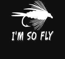 I'M SO FLY T-Shirt