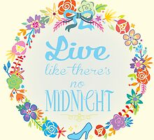 Live like there's no Midnight by koolaid-girl
