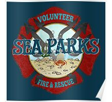 IT Crowd Inspired - Fire at Sea Parks - Sea Parks Volunteer Fire & Rescue - British Comedy Quotes Poster