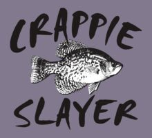 CRAPPIE SLAYER by Marcia Rubin