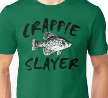 CRAPPIE SLAYER Unisex T-Shirt