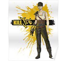 Kill Immortal Joe Poster