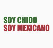 Soy Chido by LatinoTime
