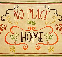No Place Like Home by Sol Noir Studios