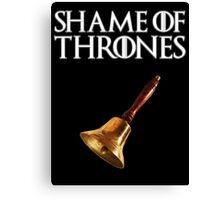 Shame of Thrones 2.0 Canvas Print