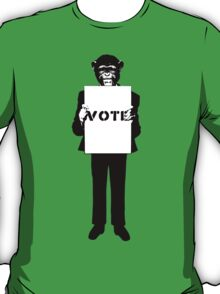 Monkey See, Monkey Do - Vote For Me! T-Shirt