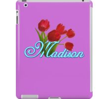 Madison With Red Tulips and Neon Blue Script iPad Case/Skin
