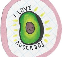 I Love Avocados by hayleygaz