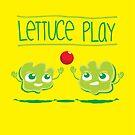 Lettuce Play by MacacoMalandro