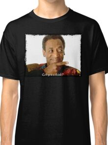 Get you a Drink? Bill Cosby Classic T-Shirt