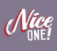 """Nice One!"" by Tai's Tees Kids Tee"
