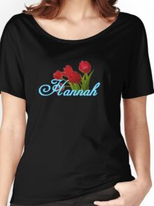Hannah With Red Tulips and Neon Blue Script Women's Relaxed Fit T-Shirt