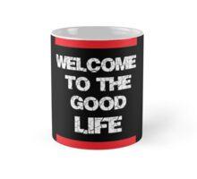 Good life Mug