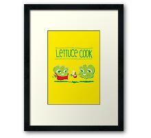 Lettuce Cook Framed Print