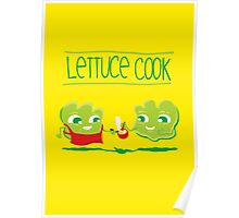 Lettuce Cook Poster